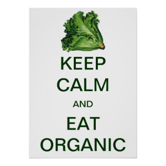 Vintage Keep Calm and Eat Organic Lettuce Poster