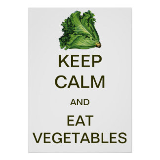 Vintage Keep Calm and Eat Vegetables Poster