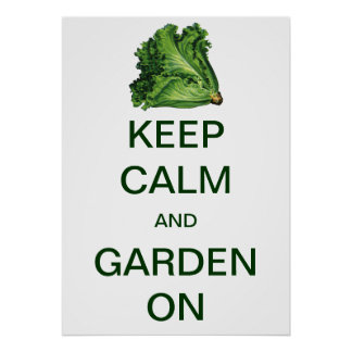 Vintage Keep Calm and Garden On Lettuce Poster
