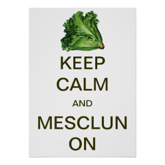Vintage Keep Calm and Mesclun On Poster