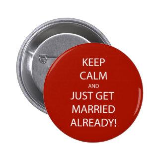 Vintage KEEP CALM  GET MARRIED 2 Inch Round Button