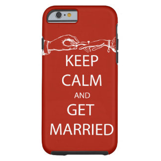 Vintage KEEP CALM  GET MARRIED Tough iPhone 6 Case