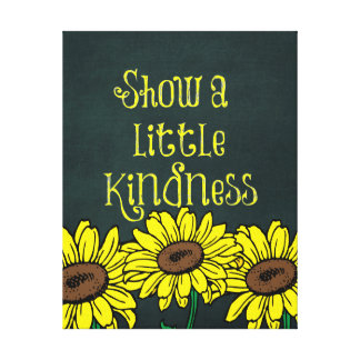 Vintage Kindness Quote with Sunflowers Canvas Print