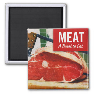 Vintage Kitsch Beef Meat it's A Treat To Eat 2 Inch Square Magnet