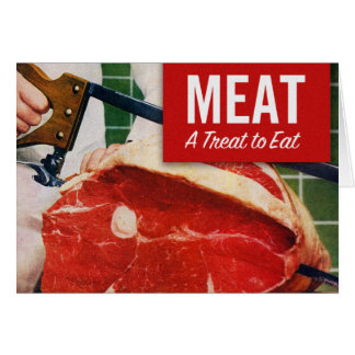 Vintage Kitsch Beef Meat it's A Treat To Eat Card