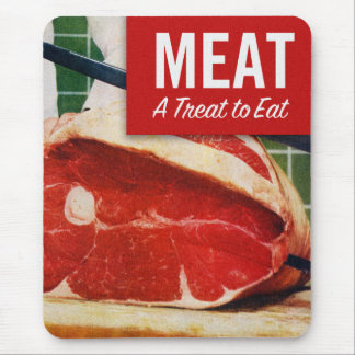 Vintage Kitsch Beef Meat it's A Treat To Eat Mouse Pad