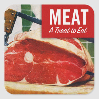 Vintage Kitsch Beef Meat it's A Treat To Eat Square Sticker
