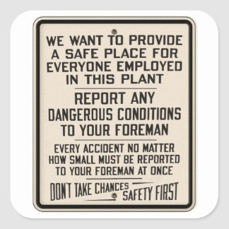 Vintage Kitsch Factory Metal Safety First Sign Square Sticker