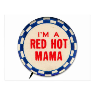 Vintage Kitsch Gag Button I'm A Red Hot Mama Postcard