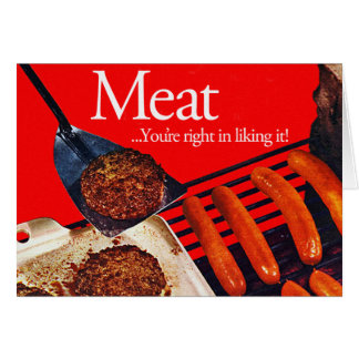 Vintage Kitsch Hamburger Meat You're Right To Like Card