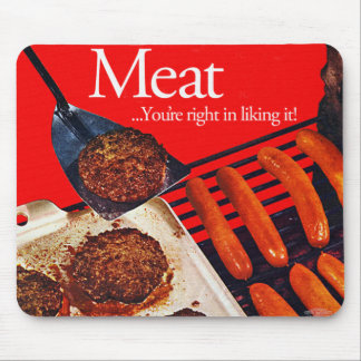 Vintage Kitsch Hamburger Meat You're Right To Like Mouse Pad