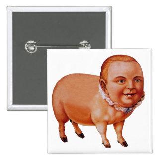 Vintage Kitsch Pork Pig The Pig Boy Circus Freak 2 Inch Square Button