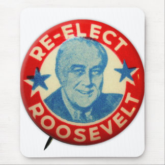 Vintage Kitsch Re-Elect Roosevelt Button Art FDR Mouse Pad