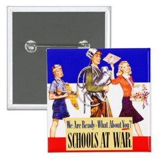 Vintage Kitsch Schools At War World War 2 Poster Pinback Button