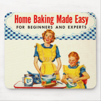 Vintage Kitsch Woman Baking Home Baking Made Easy Mouse Pad