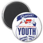 Vintage Kitsch Youth Exposed Tattered! Shattered! Refrigerator Magnet