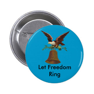 Vintage Let Freedom Ring Button