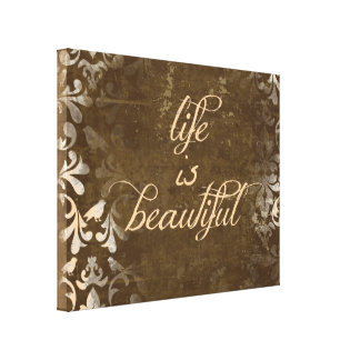 Vintage Life is Beautiful Quote Gallery Wrap Canvas