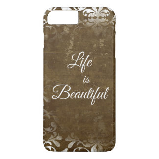 Vintage Life is Beautiful Quote iPhone 7 Plus Case