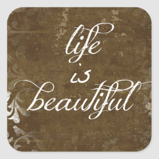 Vintage Life is Beautiful Quote Square Sticker