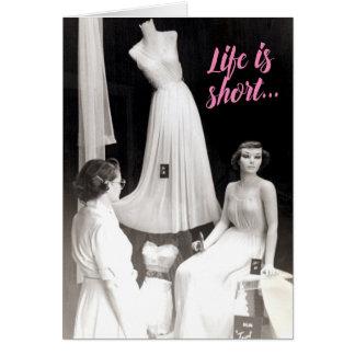 Vintage Life is Short Lingerie Shopper Card
