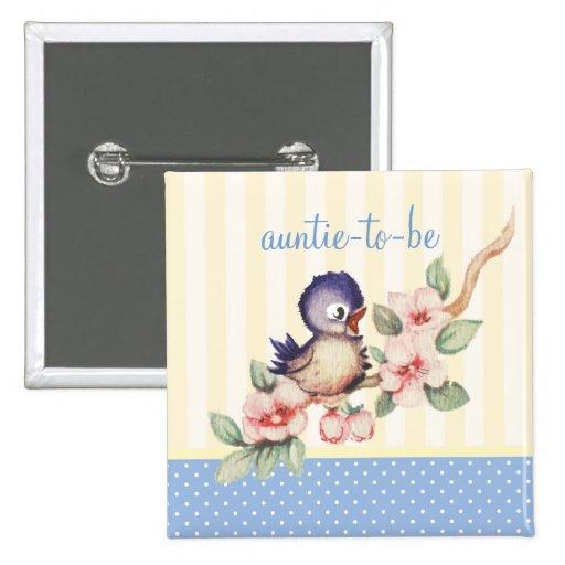 Vintage Little Bird Baby Shower Aunt to Be Custom Pinback Button