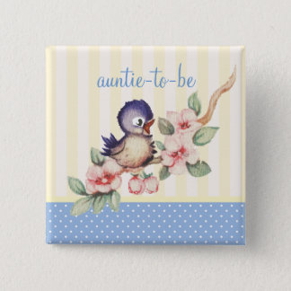 Vintage Little Bird Baby Shower Aunt to Be Custom Pinback Button