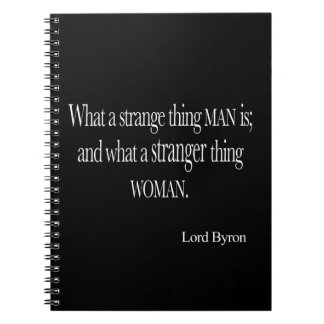 Vintage Lord Byron Strange Thing Man Woman Quote Spiral Note Book