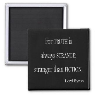 Vintage Lord Byron Stranger than Fiction Quote 2 Inch Square Magnet