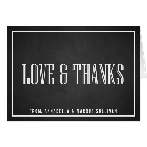 VINTAGE LOVE AND THANKS TYPOGRAPHY CHALKBOARD CARD