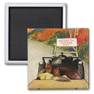 Vintage Love, Road Closed Proceed at Your Own Risk Magnet