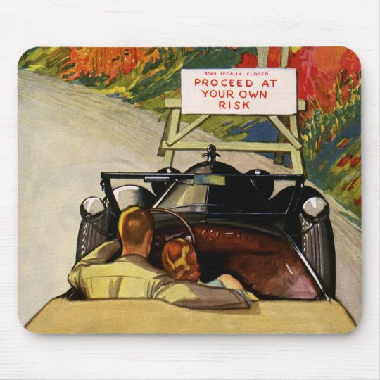 Vintage Love, Road Closed Proceed at Your Own Risk Mouse Pad