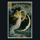 "Vintage Magic Poster Art Woman and Moon<br><div class=""desc"">Image is a vintage magic poster for Alexander Herrmann,  c. 1898</div>"