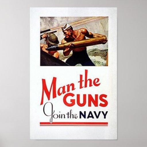 Vintage Man The Guns, Join the Navy Recruitment Po Print