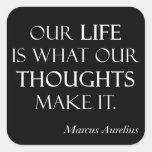 Vintage Marcus Aurelius Life Thoughts Make Quote Square Sticker
