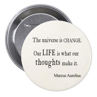 Vintage Marcus Aurelius Universe Change Life Quote Pinback Button