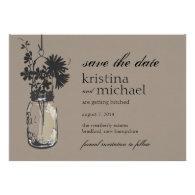 Vintage Mason Jar & Wild Flowers Save the Date Invitations