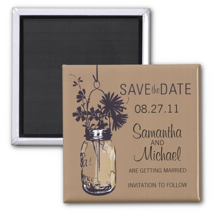 Vintage Mason Jar & Wild FlowersSave the Date 2 Inch Square Magnet