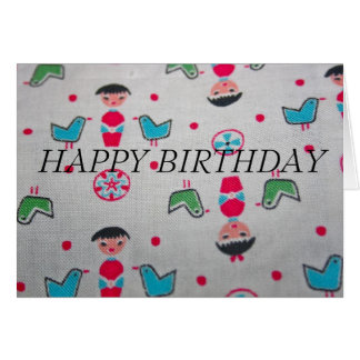 Vintage Material  HAPPY BIRTHDAY Card
