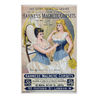 Vintage Medical Quackery Harness Magnetic Corsets Poster