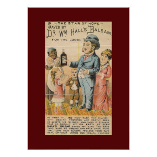 Vintage Medicine Ad DR. WM HALL'S BALSAM for LUNGS Poster