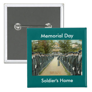 Vintage Memorial Day Review Soldiers Home Pinback Button