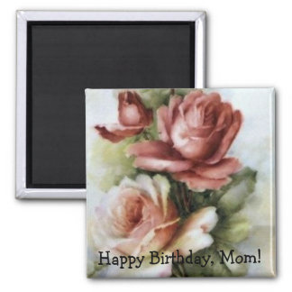 Vintage Mom's Birthday Magnet with Roses