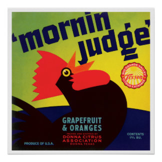 Vintage Mornin' Judge Rooster Grapefruit & Oranges Poster