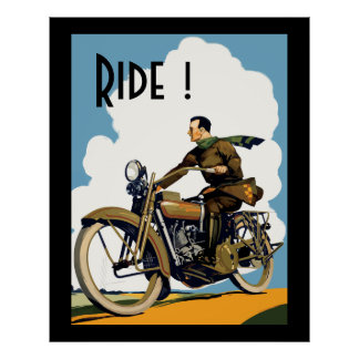 Vintage Mortorcycle - Ride! Poster