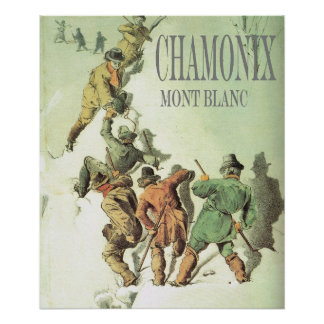 Vintage Mountaineering Climbing Mt Blanc Posters