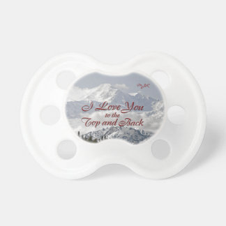 Vintage Mountains: I Love You to the Top and Back Pacifier