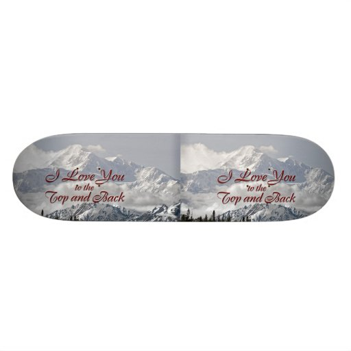 Vintage Mountains: I Love You to the Top and Back Custom Skateboard