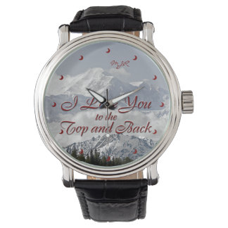 Vintage Mountains: I Love You to the Top and Back Wrist Watch