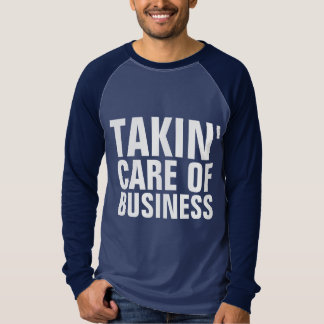 Vintage Music T-shirts, TAKING CARE OF BUSINESS T-Shirt